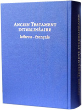 Ancien Testament interlinéaire hébreu - français