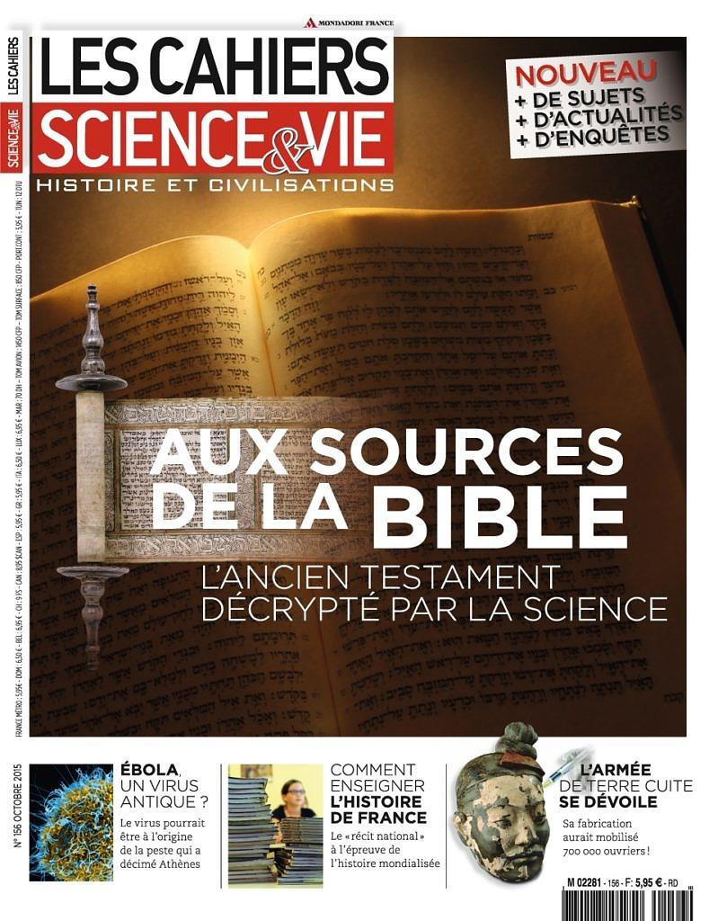 Les cahiers de Science et Vie 156 octobre 2015 -- Aux sources de la Bible, l'Ancien Testament décripté par la science