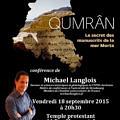 Conférence Michael Langlois Qumrân le secret des manuscrits de la mer Morte 18 septembre 2015 Clermont-Ferrand