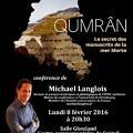 Conférence Michael Langlois Qumrân le secret des manuscrits de la mer Morte 8 février 2016 Créteil