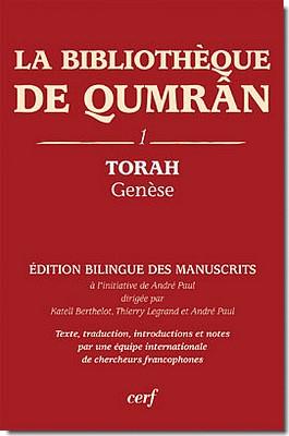 La Bibliothèque de Qumrân, 1. Torah - Genèse