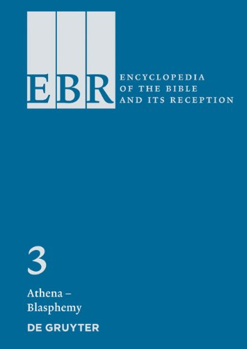 Encyclopedia of the Bible and Its Reception Vol. 3