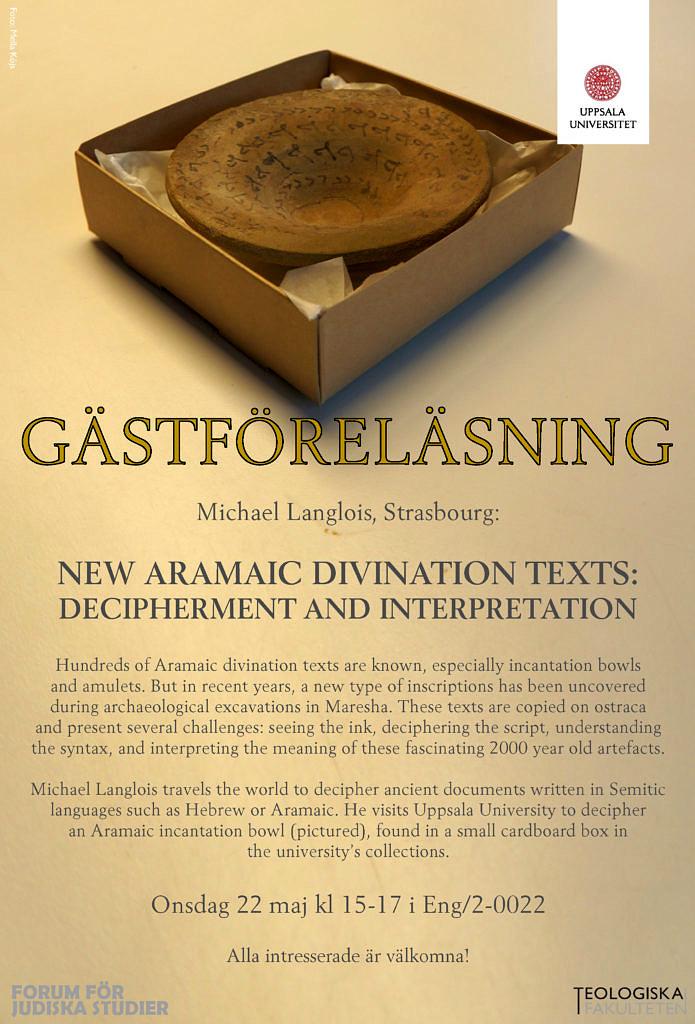 New Aramaic Divination Texts, 22 May in Uppsala – Michael