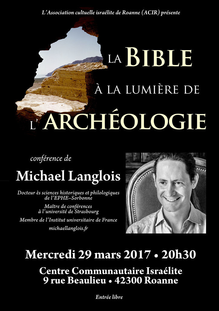 La Bible à la lumière de l'archéologie 29 mars 2017 Roanne
