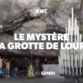 Le mystère de la grotte de Lourdes, sur RMC Découverte