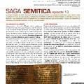 Michael Langlois, Saga Semitica episode 13
