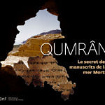 Qumrân. Le secret des manuscrits de la mer Morte